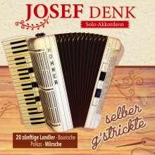 Josef Denk: selber g'strickte - 20 zünftige Landler, CD