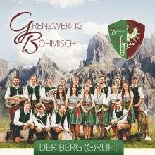 Grenzwertig Böhmisch: Der Berg (g)ruft, CD