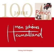 Musikkapelle Penon: Mein schönes Heimatland-100 Jahre, CD