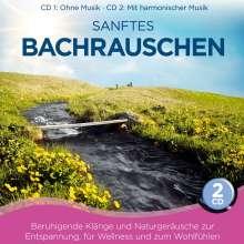 Sanftes Bachrauschen, 2 CDs