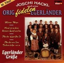 J.Hackl/Fidelen Egerlän: Egerländer Grüsse, CD