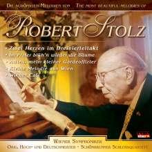 Robert Stolz (1880-1975): Die Schönsten Melodien, CD