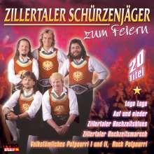 Zillertaler Schürzenjäger: Zum Feiern, CD