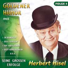 Herbert Hisel: Goldener Humor Folge 4, CD