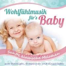 Babys Traumwelt: Wohlfühlmusik für's Baby-sanfte klassische Melod, CD