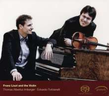 Thomas Albertus Irnberger - Franz Liszt and the Violin, SACD
