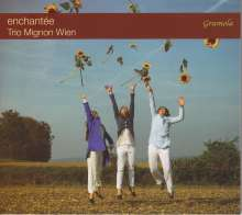 Trio Mignon Wien - Enchantee, CD