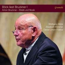 Anton Bruckner (1824-1896): Böck liest Bruckner Vol.1 - Bruckners Jahre in Oberösterreich, CD