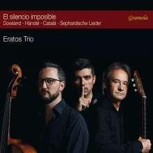 Eratos Trio - El Silencio Imposible, CD
