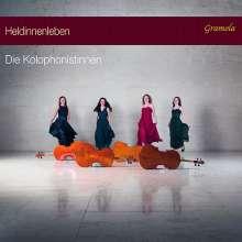 Die Kolophonistinnen - Heldinnenleben, CD