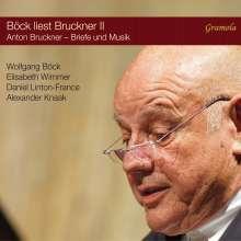 """Anton Bruckner (1824-1896): Böck liest Bruckner Vol.2 """"Ein Komponist auf Freiersfüßen"""", CD"""