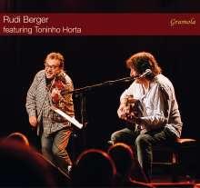 Rudi Berger & Toninho Horta: Rudi Berger Featuring Toninho Horta, CD