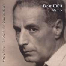 """Ernst Toch (1887-1964): Quintett für Streicher & Stimme """"Poems to Martha"""", CD"""