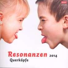 "Resonanzen 2014 ""Querköpfe"", CD"