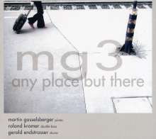 MG3: Montréal Guitare Trio: Any Place But There, CD