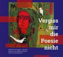 Berger, Wolfram / Martin, Berndt: Vergiss mir die Poesie nicht, CD