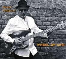 Werner Feldgrill: Wheel Of Life, CD