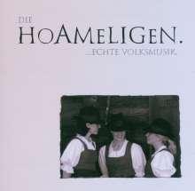 Die Hoameligen: Echte Volksmusik, CD