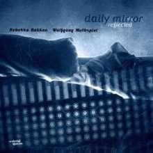 Rebekka Bakken & Wolfgang Muthspiel: Daily Mirror Reflected, CD