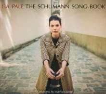 Lia Pale: The Schumann Songbook, CD
