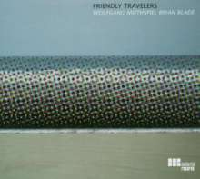 Wolfgang Muthspiel & Brian Blade: Friendly Travellers, CD