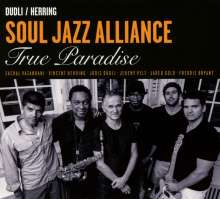 Soul Jazz Alliance: True Paradise, CD