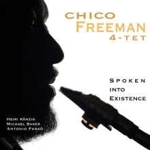 Chico Freeman (geb. 1949): Spoken Into Existence, CD