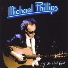 Michael Phillips: Life At First Sight, CD