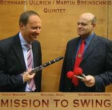 Martin Breinschmid & Bernhard Ullrich: Mission To Swing, CD