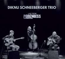 Diknu Schneeberger (geb. 1990): Trio Live From Porgy & Bess, CD