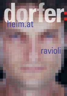 Dorfer - heim.at & Ravioli, DVD