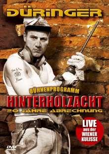 Düringer - Hinterholzacht, DVD