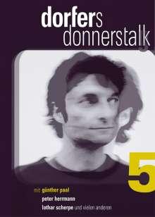 Dorfers Donnerstalk 5, DVD