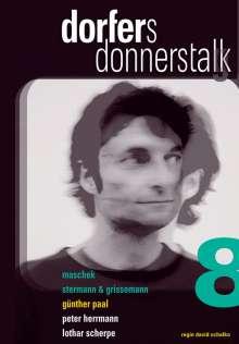Dorfers Donnerstalk 8, DVD