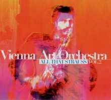 Vienna Art Orchestra: All That Strauss Vol. 2 (Digipack), CD
