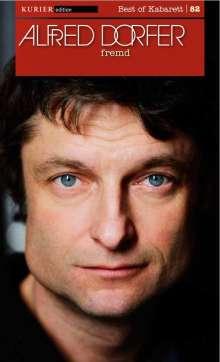 Alfred Dorfer: Fremd, DVD