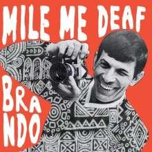 Mile Me Deaf: Brando EP, CD