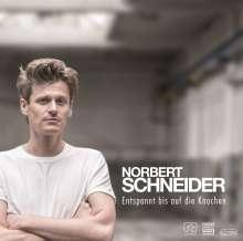 Norbert Schneider: Entspannt bis auf die Knochen, CD