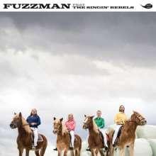 Fuzzman: Fuzzman Feat. The Singin' Rebels, LP