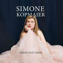 Simone Kopmajer (geb. 1993): Good Old Times (180g), LP