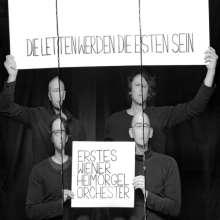Erstes Wiener Heimorgelorchester: Die Letten Werden Die Esten Sein, LP