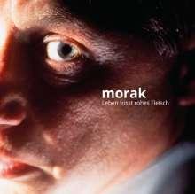Morak: Leben frisst rohes Fleisch, CD