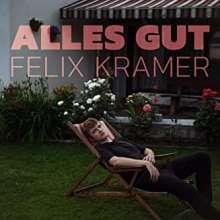 Felix Kramer: Alles gut, CD