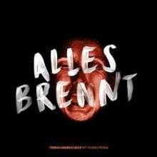 Beck,Thomas Andreas/Pronai,Thomas: Alles Brennt, CD