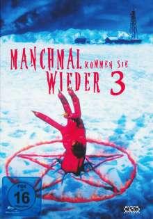 Manchmal kommen sie wieder 3 (Blu-ray & DVD im Mediabook), Blu-ray Disc