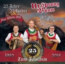 Ursprung Buam: 25 Jahre Jubiläumsalbum (Sonderedition) (Limitierte Auflage), LP
