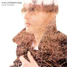 Ernst Molden: A so a scheena Dog (Limited Edition) (LP + CD), LP