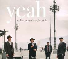 Molden, Resetarits, Soyka & Wirth: Yeah, CD