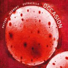 Karl Ratzer, Peter Herbert & Extracello: Occasion, CD