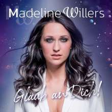 Madeline Willers: Glaub An Dich, CD